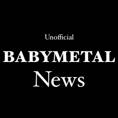 Unofficial BABYMETAL News